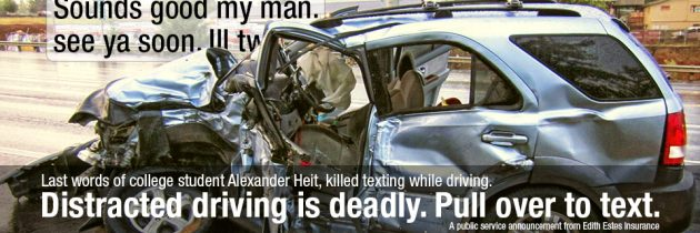 Distracted Driving is Deadly
